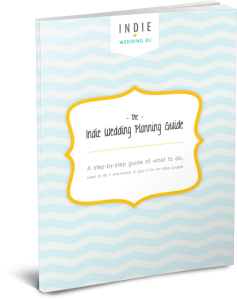 The Indie Wedding Planning Guide - A Step-By-Step guide of what to do